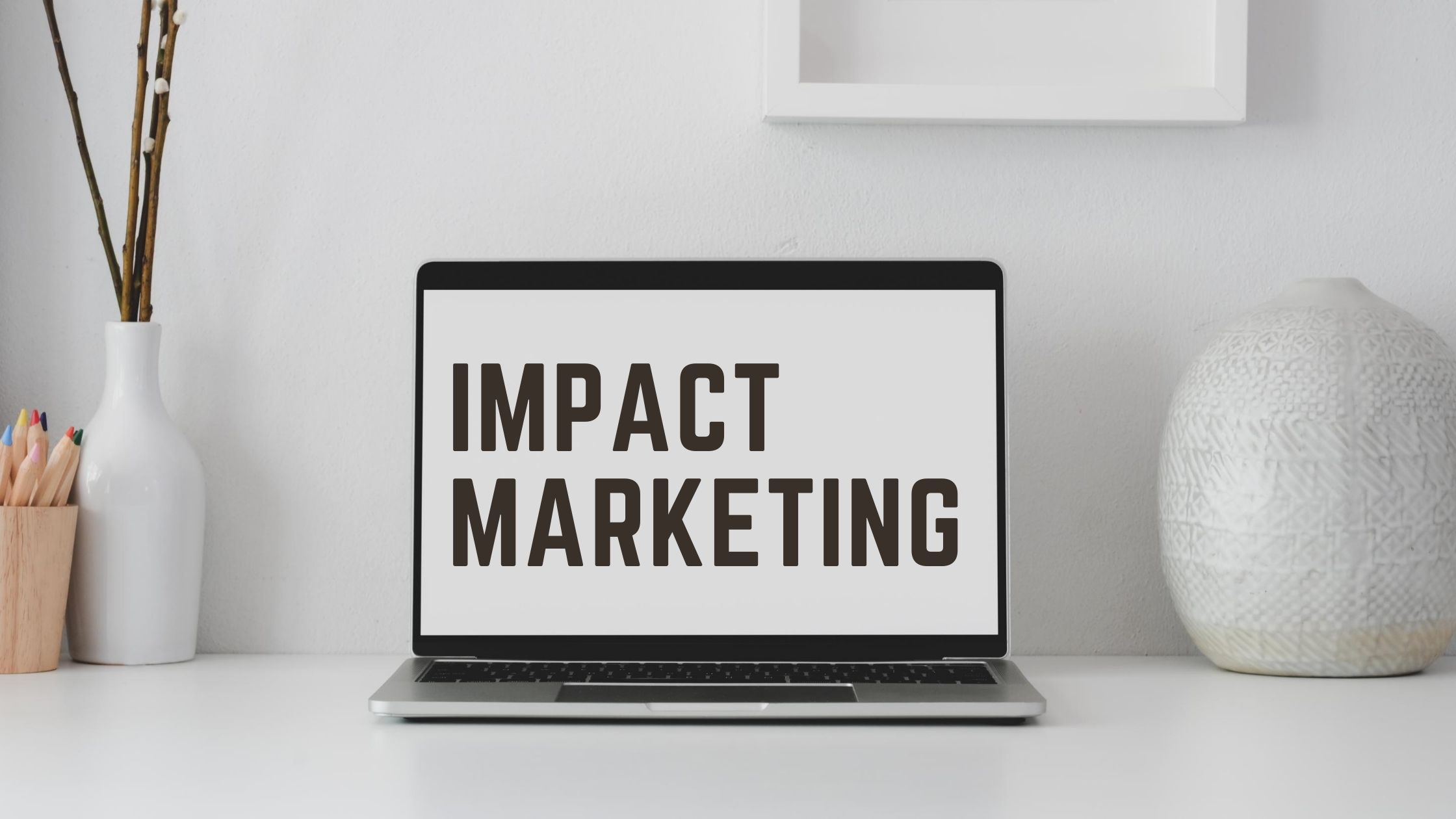 Impact Marketing in Cleveland: Make it a Strategy