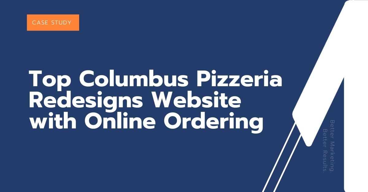 Top Columbus Pizzeria Redesigns Website with Online Ordering