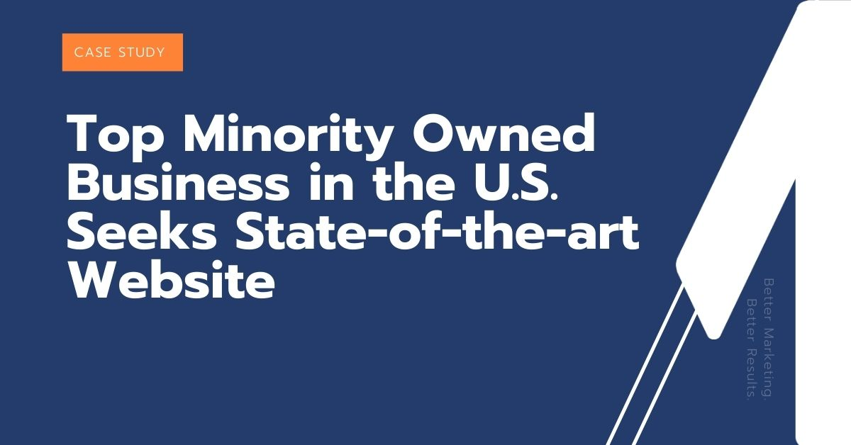 Top Minority Owned Business in the U.S. Seeks State-of-the-art Website